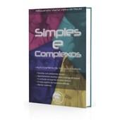Simples e Complexos