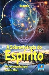 Sobrevivência do Espírito (A) - Edição Econômica