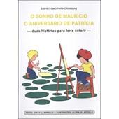 Sonho de Maurício (O) / Aniversário de Patrícia