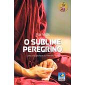Sublime Peregrino (O) - Edição Clean - NOVA EDIÇÃO