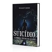 Suicídio - a Sombria Trilha da Ilusão - Novo Projeto