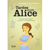 Tardes com Alice