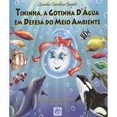 Tininha, a Gotinha D'água em Defesa do Meio Ambiente