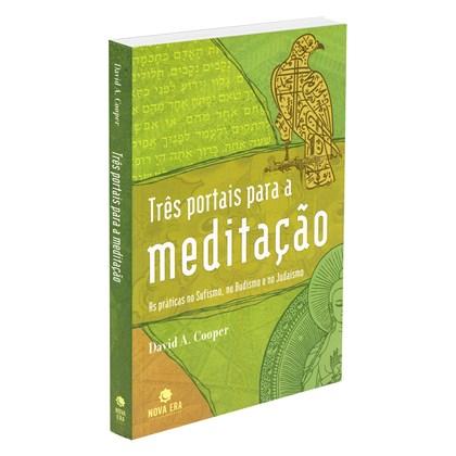 Três Portais para a Meditação