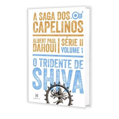 Tridente de Shiva (O) - A Saga dos Capelinos - Série II - Volume 1