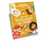 Uma Viagem no Tempo - Vol. 1 - Evangelho Em Histórias Infantis (O)