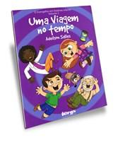 Uma Viagem no Tempo - Vol. 2 - Evangelho Em Histórias Infantis (O)