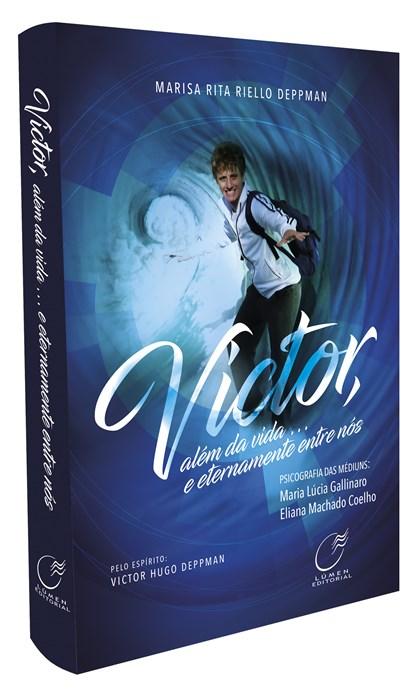 Victor, Além da Vida... e Eternamente Entre Nós