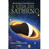 Vida em Saturno (A)