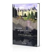 Yvonne do Amaral Pereira - O Voo de uma Alma