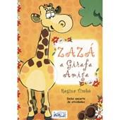 Zazá a Girafa Amiga